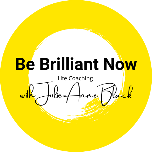 Be Brilliant Now Life Coaching with Julie-Anne Black