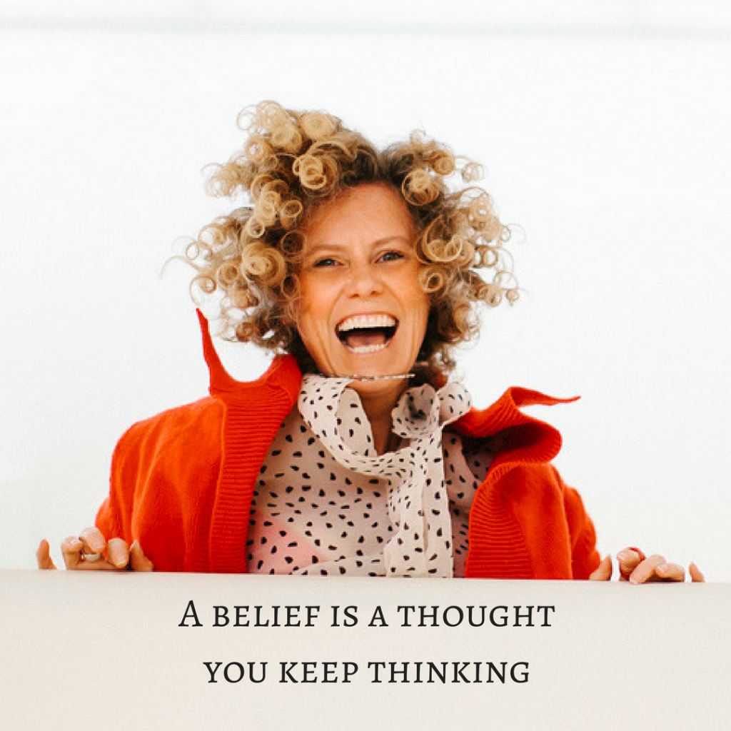 choose the thoughts you want to believe and be brilliant now