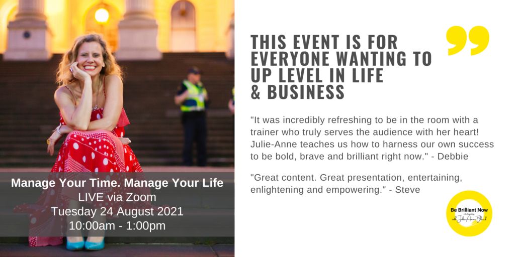 Geelong festival Manage Your Time. Manage Your Life and Be Brilliant Now